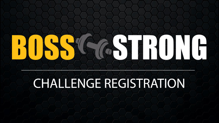 B.O.S.S. Strong Registration & Competition