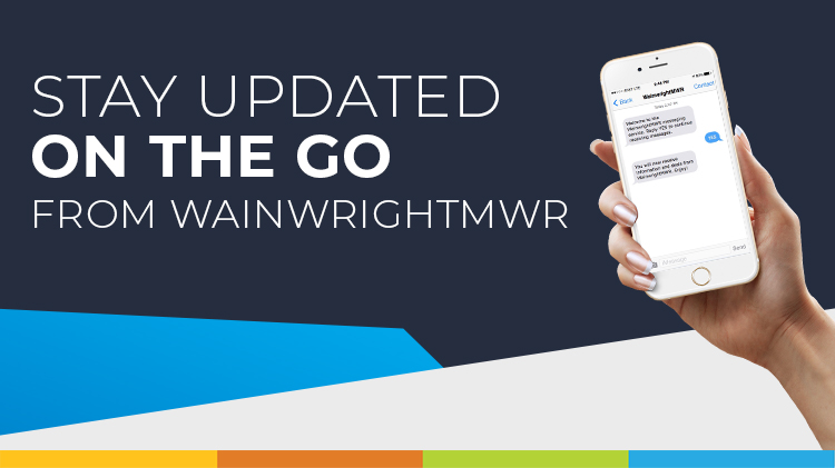 Stay Updated with WainwrightMWR Text Alerts