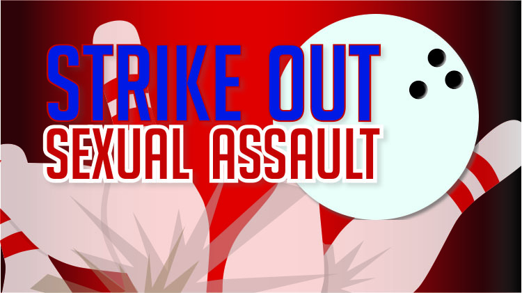Strike Out Sexual Assault Bowling Night