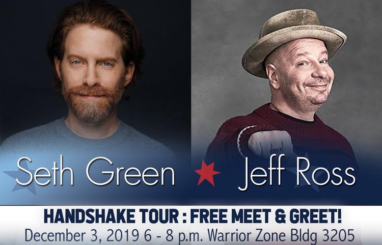 Handshake Tour: Meet & Greet with Seth Green & Jeff Ross