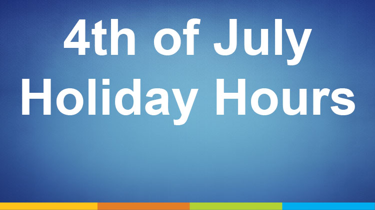 Holiday Weekend Hours