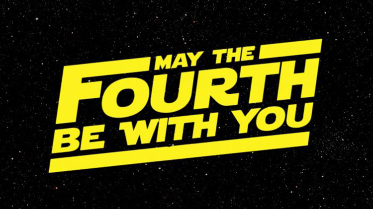 Star Wars Day: May the Fourth Be With You Party