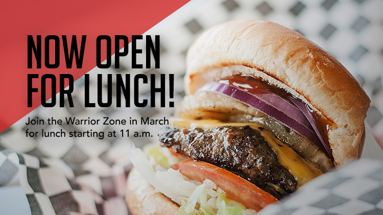 Warrior Zone OPEN for Lunch!