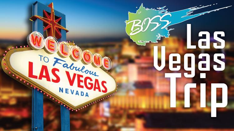 B.O.S.S. Trip: Las Vegas