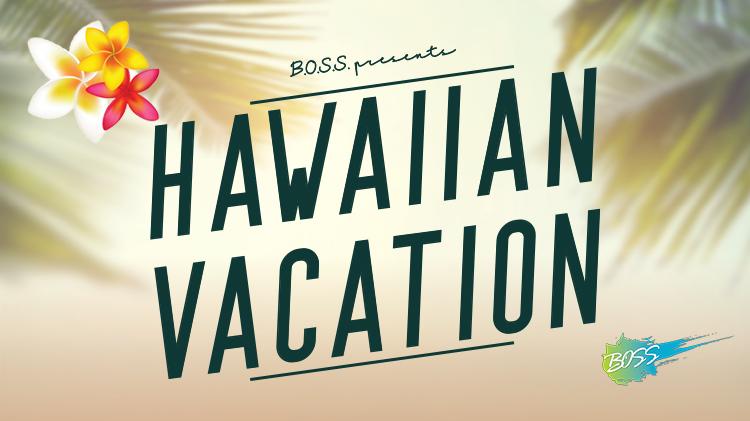 B.O.S.S. Hawaii R&R Trip