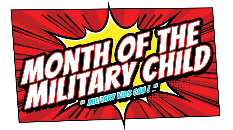 Month of the Military Child (MOMC)