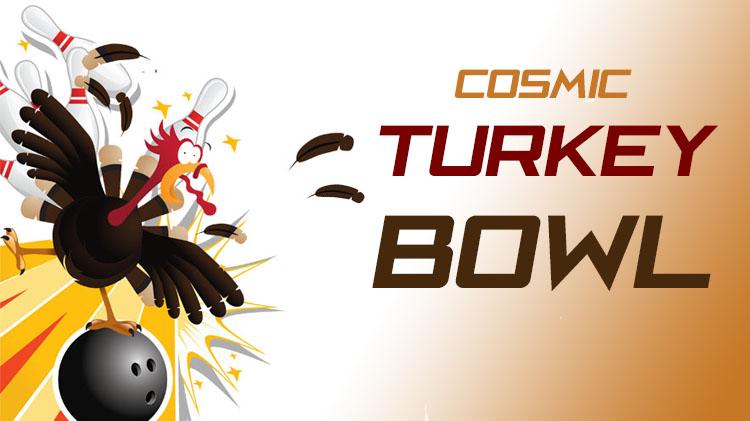 Cosmic Turkey Bowling Experience