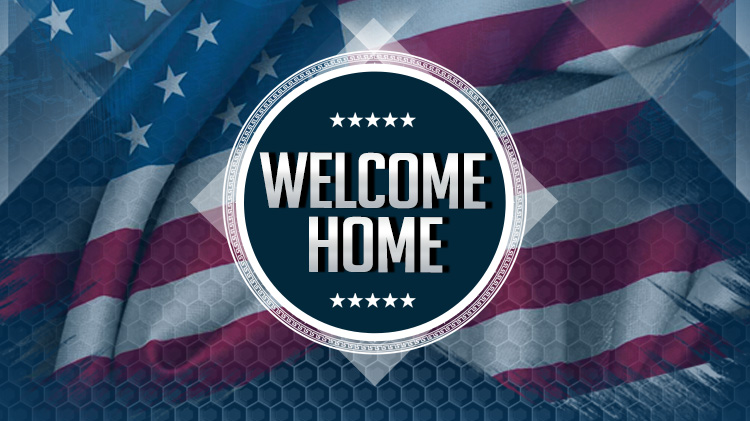 Welcome Home to our Deployed Soldiers