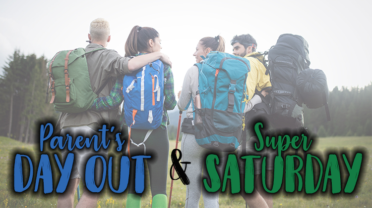 CANCELED - Parent's Day Out & Super Saturday