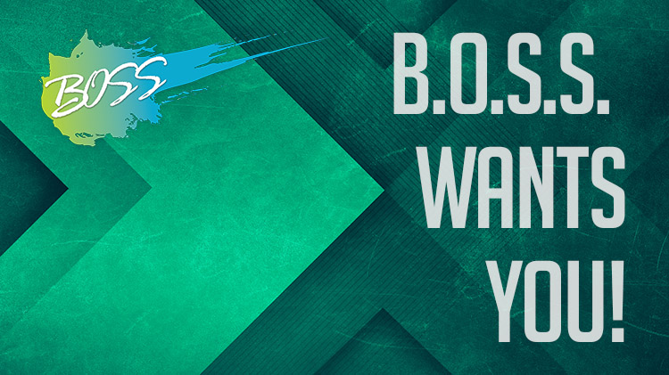 Join Our Team: Better with B.O.S.S.