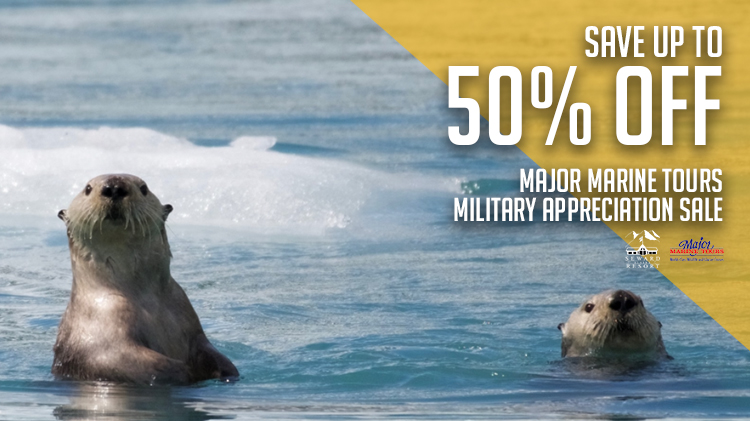 Seward Military Resort Tickets & Tours - Major Marine Tours Military Appreciation Sale on January 17 and April 11, 2019
